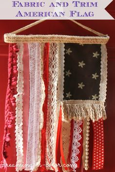 dreamingincolor: Lace, Trim, Pearls and Fabric Flag