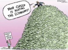 Funny pictures about Greedy People. Oh, and cool pics about Greedy People. Also, Greedy People photos. Minimum Wage, Humor Grafico, Political Cartoons, Political Art, Political Problems, Political Quotes, It Hurts, Thoughts, Feelings