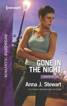 Gone in the Night (Honor Bound) by Anna J. Stewart. A childhood terror rears its ugly head.. . Psychologist Allie Hollister is still haunted by the unsolved death of her childhood best friend. She never expects her past to meet her present when a young patient is abducted and the cold case is reopened. Allie knows she shouldn't get involved, but the child's uncle, firefighter Max Kellan, needs her as much as she needs him. Once, Max simply wanted to put his past to rest; now he demands...