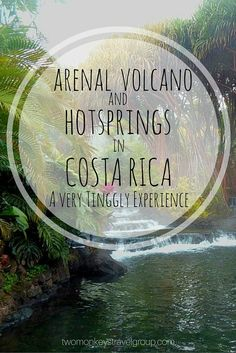 Tinggly Experience - Costa Rica - Two Monkeys Travel. The thermal hot springs… Voyage Costa Rica, Costa Rica Travel, Wild Life, Honduras, Tulum, Oh The Places You'll Go, Places To Visit, Travel Around The World, Viajes