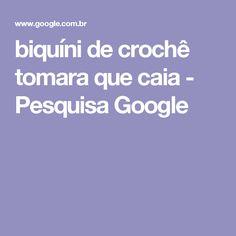 biquíni de crochê tomara que caia - Pesquisa Google