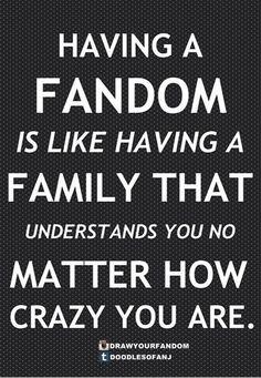 Fannibals, the walking dead addicts, hiddlestoners, sherlockians, loki's army are the best fandom/family ever!