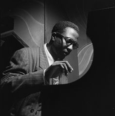 "William Gottlieb Thelonious Monk, Minton's Playhouse, New York City 1947 ""The piano ain't got no wrong notes."" Thelonious Monk"