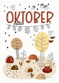 Hallo Oktober Bullet Journal And Diary, Journal Diary, Baby Kalender, Happy Greetings, Winter Wallpaper, Art N Craft, Lettering, Filofax, Aesthetic Wallpapers