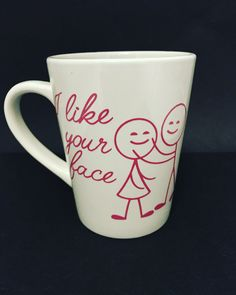 valentine's Day gifts for her - i like your face - i love you gifts - i like your face coffee mug - gifts for her by DesignAllOfTheThings on Etsy