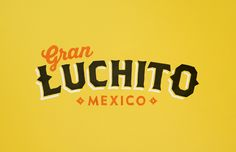 Gran Luchito — The Dieline - Branding & Packaging
