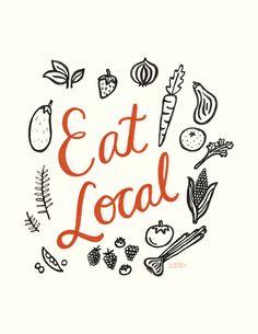 Eat Local - 5x7 Art Print by ellolovey on Etsy https://www.etsy.com/listing/156707881/eat-local-5x7-art-print