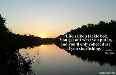 Life's like a tackle box.