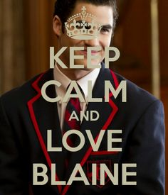 idk who this Blaine is, but i love my son Blaine