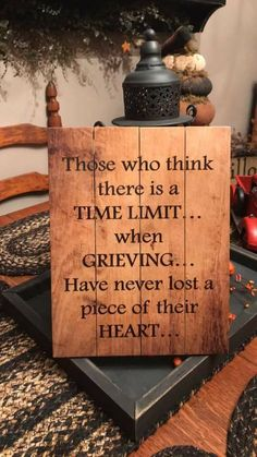 There is no time limit. Time just makes it less painful. I still grieve after all these years as I embrace memories I will always treasures. Great Quotes, Inspirational Quotes, Motivational Quotes, Grieving Quotes, Grief Loss, First Love, My Love, Missing You So Much, In Loving Memory