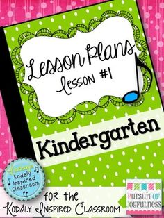 Need some help with planning successful music lessons with kindergarten? Check out this Kindergarten Music Lesson Plan FREEBIE! #kodaly #musicedchat #elemused