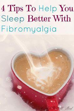 75% of fibromyalgia patients have sleep probs. 4 tips to help you sleep better with fibromyalgia