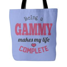 Being a Gammy Makes My Life Complete Tote Bag  This fun Tote makes a great gift for any Gammy.  Gammy Tote Bag to show your love of being a Gammy. Vist our shop for matching Coffee Mugs and Necklaces https://www.etsy.com/shop/CaliKays  -------------------------------------------------------  Design printed on front and back 18 x 18 Tote Bag 100% spun polyester poplin fabric 1 inch wide cotton shoulder strap Black fabric lined Dry or Spot Clean Only…