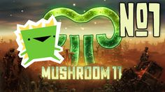 Mushroom 11 - Speedrun - Ep 1 - Giant Angry Monsters