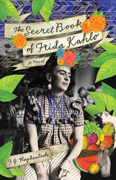 """The Secret Book of Frida Kahlo"" bookcover Illustrated by Lisa Congdon and designed byAnna Dorfman forSimon & Schuster. #bookcover #design"