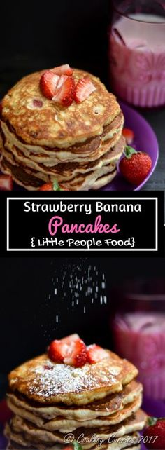 Strawberry Banana Pancakes Strawberry Pancakes that are naturally sweetened with banana will not need any extra syrup and your littles will love this for their breakfast! Kid Friendly Food - Breakfast for Kids - Little People Food