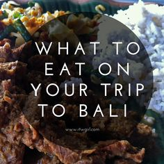 A Guide To Eating For Your Bali Trip