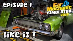 Let's Play Car Mechanic Simulator 2015 | Episode 1 | Replace Fuel Pump
