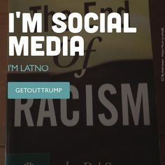 GET out of US Racism Elections .. I`m Latino .. So WHAT ?  #socialmedia #instagram #comunidadlatina #2016 #presidential #freemyself #fucktrump2016 #latino #peace #notrump #donaldtrump #welcometomyworld #imlatino #fuckmylife #blameitondonaldtrump #donaldtrumpwillnotstopme #democrat #latincommunity #trump2016 #hillaryclinton