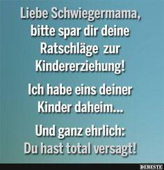 Liebe Schwiegermama.. | DEBESTE.de, Lustige Bilder, Sprüche, Witze und Videos