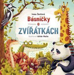 Básničky o zvířátkách - Ivona Ďuričová