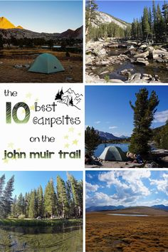 The 10 Best Campsites on the John Muir Trail #jmt #johnmuirtrail #backpacking