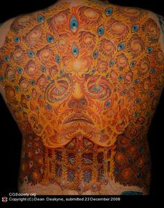 Someone had the wherewithal to ATTEMPT AND RECEIVE an Alex Gray tattoo. I want to know just how many hours and monies this took! Crazy!