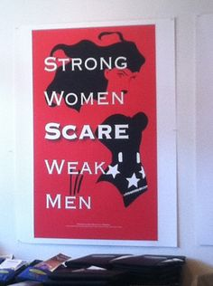Strong women can also scare strong men