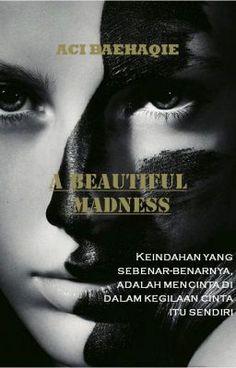 A Beautiful Madness #wattpad #romance