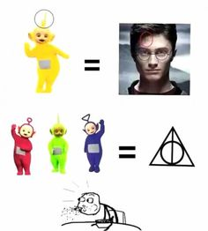 TELETUBBIES = HARRY POTTER(& the deathly hallows). Wait wHAT? Does this mean the other one was harry Potter and the red green and blue ones were the three brothers? Seriously someone explain this to me! Harry Potter Jokes, Harry Potter Pictures, Harry Potter Fandom, Harry Potter Deathly Hallows, Harry Potter Tumblr Funny, Harry Potter Fun Facts, Harry Potter Alphabet, Harry Potter Crossover, Harry Potter Disney