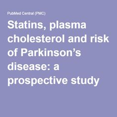 Statins, plasma cholesterol and risk of Parkinson's disease: a prospective study