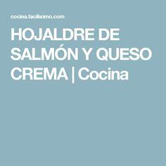 HOJALDRE DE SALMÓN Y QUESO CREMA | Cocina