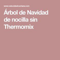 Árbol de Navidad de nocilla sin Thermomix