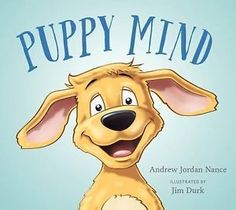 Teaching mindfulness to kids takes time, and it's important to use resources. Read your kids these mindfulness books to help them learn mindful skills. Teaching Mindfulness, Mindfulness Books, Mindfulness Therapy, Mindfulness Benefits, Mindfulness Activities, Mindfulness Practice, Best Toddler Books, Buy Puppies, Preschool Age