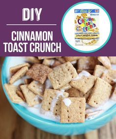 DIY Cinnamon Toast Crunch - get the recipe!