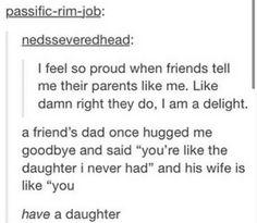 I am a delight.