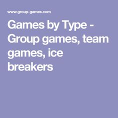 Games by Type - Grou