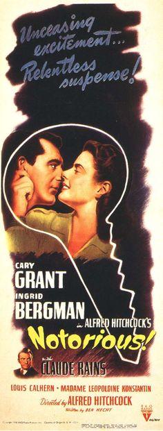 Notorious - Cary Grant - Ingrid Bergman - Claude Raines - 1946