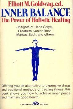Inner Balance: Power of Holistic Healing by Elliott M. Goldwag, http://www.amazon.com/dp/0134655915/ref=cm_sw_r_pi_dp_LmCAqb0YVRER7