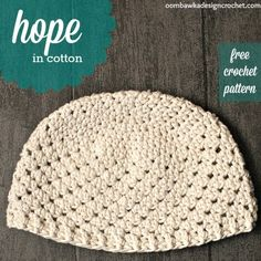 Free Crochet Pattern for a Women's Chemo Cap in Worsted Weight Cotton Yarn. This is the Hope in Cotton Hat Pattern. This pattern is available in multiples sizes and a lightweight hat pattern is also available. Crochet Adult Hat, Crochet Hat For Women, Crochet Cap, Crochet Beanie, Free Crochet, Crocheted Hats, Slouchy Beanie Pattern, Crochet Diagram, Cotton Crochet Patterns