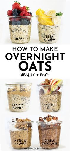 """6 incredibly easy overnight oats recipes for a healthy breakfast that you can make ahead of time. Perfect for meal prep to """"grab and go"""" on a busy morning Overnight Oats Receita, Easy Overnight Oats, Best Overnight Oats Recipe, Best Oats Recipe, Rolled Oats Recipe, Overnight Oats With Yogurt, Oats Recipes, Vegan Recipes, Flour Recipes"""