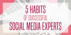 To get the most out of social media, you have to be strategic. Social media experts are the perfect examples of this, so let's learn from them!