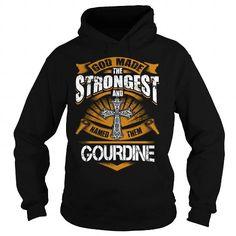 GOURDINE GOURDINEBIRTHDAY GOURDINEYEAR GOURDINEHOODIE GOURDINENAME GOURDINEHOODIES  TSHIRT FOR YOU