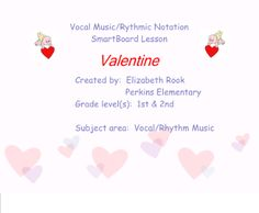 A Valentine's Day music lesson for early education classrooms.