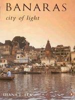 Eck, DL. 1982.Banaras, City of Light. , New York: Alfred A. Knopf, Inc.