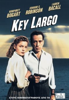 """Watch the old movie """"Key Largo"""" starring Humphrey Bogart and then go to a place that was in the movie. Hint: It was actually filmed in California except for a few short scenes.  11/26/2013 watched movie at home on old VCR player."""