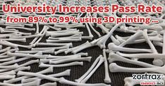 University increases pass rate from to using printing technology. 3d Printing Technology, Hands On Learning, Student Learning, Labs, Campaign, University, Students, Medical, Victoria