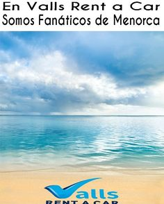 En #vallsrentacar somos fanáticos de #menorca somos locales con más de 25 años de experiencia y la flota de cochesás grande de la isla #venamenorca