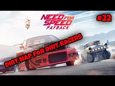 DIRT NAP FOR DIRT RACERS NFSPayback Part 22