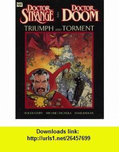 Doctor Strange and Doctor Doom Triumph and Torment (Marvel Graphic Novel) (9780871355591) Roger Stern, Mike Mignola, Mark Badger , ISBN-10: 0871355590  , ISBN-13: 978-0871355591 ,  , tutorials , pdf , ebook , torrent , downloads , rapidshare , filesonic , hotfile , megaupload , fileserve